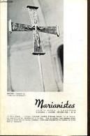 Marianistes, écho Des Oeuvres Et Des Missions De La Société De Marie, N°47 (janvier-février 1968) : Prier Dans Un Monde  - Religion