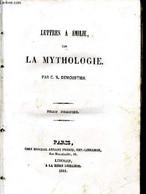 Lettres à Emile, Sur La Mythologie - Tome Premier - Demoustier C. A. - 1841 - Religion