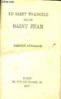 Le Saint évangile Selon Saint Jean - Version Synodale - Collectif - 1937 - Religion