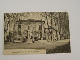 VAUCLUSE-MALEMORT-PLACE DE LA BOURGADE ED TOUCHARD - Other Municipalities