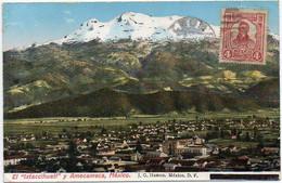 MEXICO Ca 1920. CIRCULATED COLOURED POSTAL CARD Depicting Ixtaccihuatl Volcano And Amecameca - Mexico