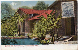 MEXICO Ca 1920. CIRCULATED COLOURED POSTAL CARD Depicting Maximiliano's Villa At Cuernavaca - Mexico