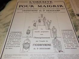 ANCIENNE PUBLICITE CONTRE L OBESITE IODHYRINE DU DOCTEUR  DESCHAMP 1914 - Autres