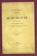 190621C CATALOGUE 1870 Liste Bijoux Mis En Vente Travaux Restauration Sanctuaire NOTRE DAME DEL PILAR SARAGOSSE ESPAGNE - 1801-1900
