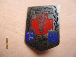 Armée Française: Insigne Hôpital Complémentaire Du Petit Séminaire St Riquier 1939-40 - Esercito
