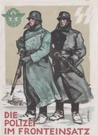 CARTE PROPAGANDE ALLEMANDE GUERRE 39-45 - DIE POLIZEI IM FRONTEINSATZ - POLICE ALLEMANDE AUX FRONTIÈRES - War 1939-45