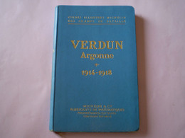 VERDUN Argonne 1914 - 1918, Guide MICHELIN, 200 Photos, Des Cartes, 176 Pages - War 1914-18