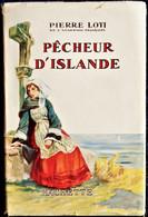"""Piere Loti - Pêcheur D' Islande - Hachette - Collection """" Jeunesse Du Monde """" - ( 1954 ). - Hachette"""