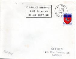PAS De CALAIS - Dépt N° 62 = AIRE (sur La LYS) 1968 = FLAMME SECAP ' FLORALIES INTERNATIONALES ' - Annullamenti Meccanici (pubblicitari)
