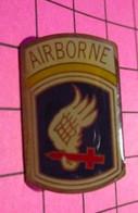 621 Pin's Pins / Beau Et Rare / THEME : MILITARIA / INSIGNE US ARMY AIRBORNE PARACHUTISTE - Militari