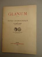 Notice Archéologique - H. Rolland - GLANUM - Musée Saint-Rémy-de-Provence - 1952 - Archeology