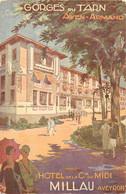 200621 - CPA ILLUSTRATEUR THEME GORGES DU TARN AVEN ARMAND HOTEL COMPAGNIE DU MIDI MILLAU AVEYRON 12 BARRE ET DAYEZ - 1900-1949