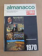 # ALMANACCO STORIA ILLUSTRATA 1970  APOLLO 13 / PAPA IN SARDEGNA / SCUDETTO CAGLIARI / U.S.A. IN CAMBOGIA - Prime Edizioni