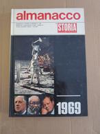 # ALMANACCO STORIA ILLUSTRATA 1969 MORTO HO CI MIN / FIORENTINA CAMPIONE / ARMSTRONG - Prime Edizioni