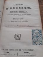 L'homme D'oraison Méditations Spirituelles PERE JACQUES NOUET Perisse Frères 1841 - Religion