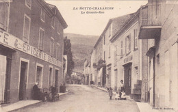 (22)    LA MOTTE CHALANCON - La Grande Rue - Altri Comuni