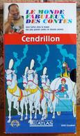1 Cassette Vidéo VHS - Le Monde Fabuleux Des Contes - Cendrillon - Cartoons