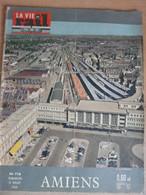 Vie Du Rail 758 1960 Amiens Histoire Economie Piscine Hortillonnages Tourisme Stade Gares Saint Roch Longueau St Acheul - Trains
