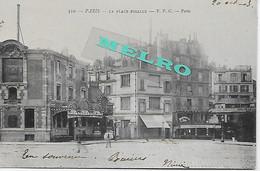 CPA - PARIS - La Place Pigalle  ( écrit En 20.10.1903). - Markten, Pleinen