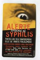 Carte De Visite °_ Carton-Alerte Epidémie De Syphilis-S.I.S - Visiting Cards