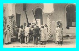 A941 / 167 Tunisie CARTHAGE Man?uvre De Transport D'un Sarcophage - Tunisia
