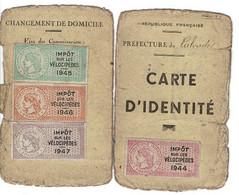 Carte D'identité , Préfecture Du Calvados, Timbres Fiscaux Sur Les Vélopicèdes 1944 à 1947 . - Unclassified