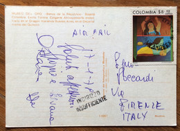 COLOMBIA - MUSEO DEL ORO -   POST CARD PAR AVION  With $ 8  To FIRENZE - ITALY - 17/1/78 + INDIRIZZO INSUFFICENTE - Mundo