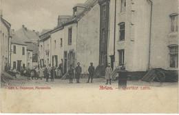 ARLON : Le Quartier Latin - Cachet De La Poste 1904 - Arlon