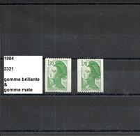Variété 1984 Neuf** Y&T N° 2321 Gomme Brillante & Gomme Mate - Varieties: 1980-89 Mint/hinged