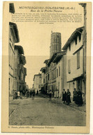 Cpa  Montesquieu Volvestre (31)  Rue De La Porte Neuve,  Animée - Other Municipalities