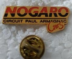 Pin's - Automobiles - NOGARO 32 - CIRCUIT PAUL ARMAGNAC - - F1