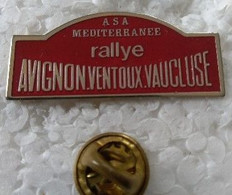 Pin's - Automobiles - ASA MEDITERRANEE - RALLYE - AVIGNON VENTOUX VAUCLUSE - - Rallye