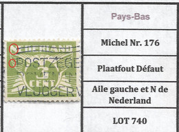 Pays-Bas Michel Nr. 176  Plaatfout Défaut Aile Gauche Et N De Nederland LOT 740 - Plaatfouten En Curiosa