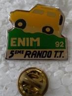 Pin's - Automobiles - ENIM 92 - 5ème RANDO T.T - - Altri