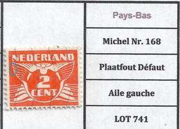 Pays-Bas Michel Nr. 168  Plaatfout Défaut Aile Gauche LOT 741 - Plaatfouten En Curiosa