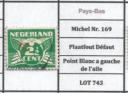 Pays-Bas Michel Nr. 169 Plaatfout Défaut Point Blanc A Gauche De L'aile LOT 743 - Plaatfouten En Curiosa