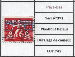 Pays-Bas Y&T N°371 Plaatfout Défaut Décalage De Couleur LOT 745 - Plaatfouten En Curiosa