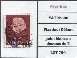 Pays-Bas  Y&T N°600 Plaatfout Défaut Point Blanc Au Dessous Du E LOT 750 - Plaatfouten En Curiosa