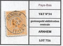 Pays-Bas  Y&T N°34 Gestempeld Oblitération Centrale ARNHEM LOT 756 - Poststempels/ Marcofilie