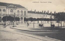 LUNEVILLE (Meurthe Et Moselle): Place Léopold - Collège - Luneville