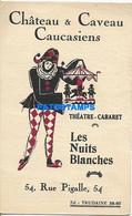 163520 FRANCE PUBLICITY CHATEAU & CAVEAU CAUCASIENS THEATRE CABARET LES NUITS BLANCHES NO POSTAL POSTCARD - Unclassified