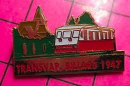 810D Pin's Pins / Beau Et Rare / THEME : TRANSPORTS / PETIT TRAIN DE MONTAGNE TRANSVAP BILLARD 1947 - Trasporti