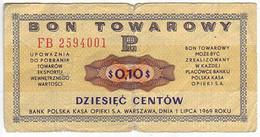 (Billets). Pologne. Communist Poland. Foreing Exchange Certificate. Bon Towarowy PKO 10 C 1969 FB 2594001 - Polonia