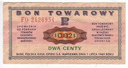 (Billets). Pologne. Communist Poland. Foreing Exchange Certificate. Bon Towarowy PKO 2 C 1969 FO 2626954 - Polonia