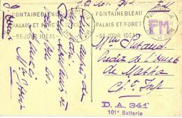 GUERRE 39-45 DEPÔT D'ARTILLERIE 341 – GRIFFE D.A. 341 / 101e BATTERIE - FONTAINEBLEAU SEINE-ET-MARNE Le 27-12-39 - WW II