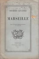 RARE 1867 HONORÉ ALBRAND, GASTON DE FLOTTE, SOCIÉTÉS SAVANTES MARSEILLE DÉDICACE. LAUDET, Fables. Marius Olive. - 1801-1900