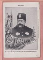 OLD  POSTCARD -    IRAN - PERSIA - SCHAH DE PERSE EN BELGIQUE 1900 - SHAH PERSIA - Iran