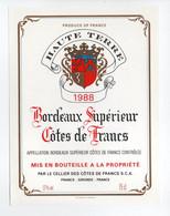 - ETIQUETTE HAUTE TERRE 1988 - BORDEAUX SUPÉRIEUR - COTES DE FRANCS - - Bordeaux