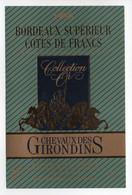 - ETIQUETTE CHEVAUX DES GIRONDINS 1988 - BORDEAUX SUPÉRIEUR COTES DE FRANCS - - Bordeaux