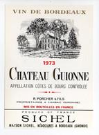 - ETIQUETTE CHATEAU GUIONNE 1973 - COTES DE BOURG - R. PORCHER & FILS, LANSAC (Gironde) - - Bordeaux